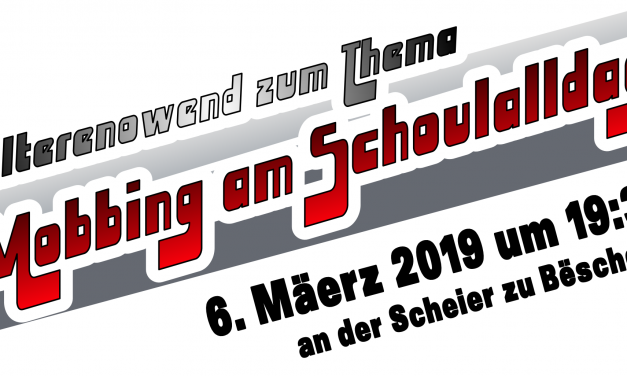 """06/03/2019 – Elterenowend """"Mobbing am Schoulalldag"""" // Soirée d'information """"harcèlement à l'école"""" — MERCI —"""